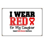 I Wear Red Daughter Banner