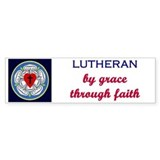 Lutheran by Grace 2 Bumper Bumper Sticker