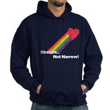 """Straight Not Narrow"" Hoodie"