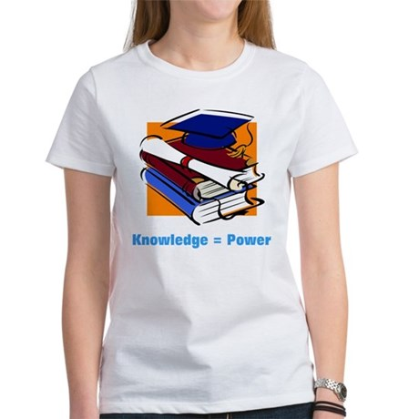 Knowledge is Power Women's T-Shirt