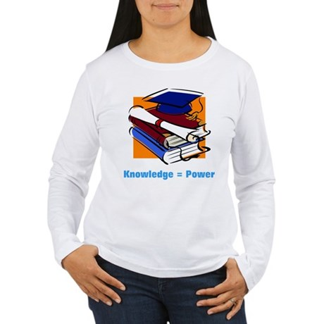 Knowledge is Power Women's Long Sleeve T-Shirt