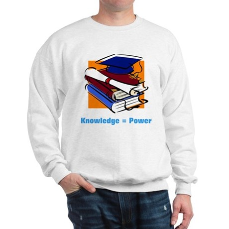 Knowledge is Power Sweatshirt