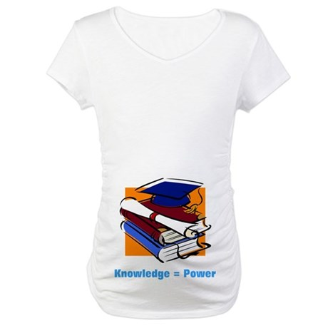 Knowledge is Power Maternity T-Shirt