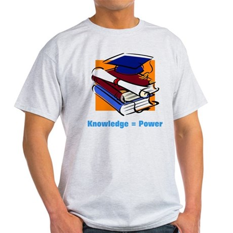 Knowledge is Power Light T-Shirt