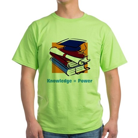Knowledge is Power Green T-Shirt