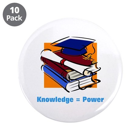 "Knowledge is Power 3.5"" Button (10 pack)"