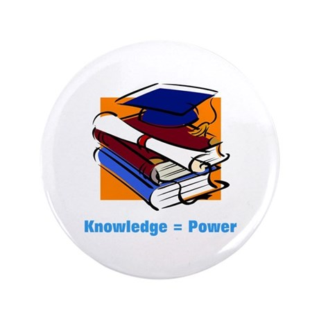 "Knowledge is Power 3.5"" Button"