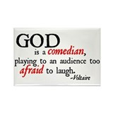 God is a Comedian Rectangle Magnet