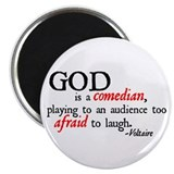 God is a Comedian Magnet