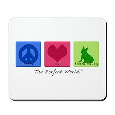 Peace Love French Bulldog Mousepad