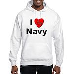 I Love Navy (Front) Hooded Sweatshirt