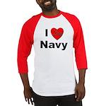 I Love Navy (Front) Baseball Jersey