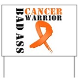 Bad Ass Leukemia Warrior Yard Sign