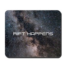 RIFT HAPPENS Mousepad