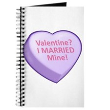 Valentine? I MARRIED Mine! Journal