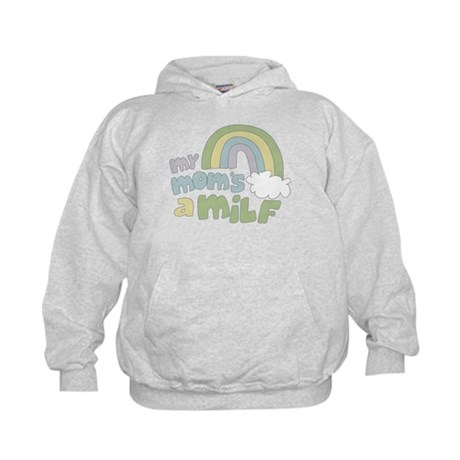 My Mom's A MILF Kids Hoodie