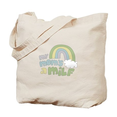 My Mom's A MILF Tote Bag