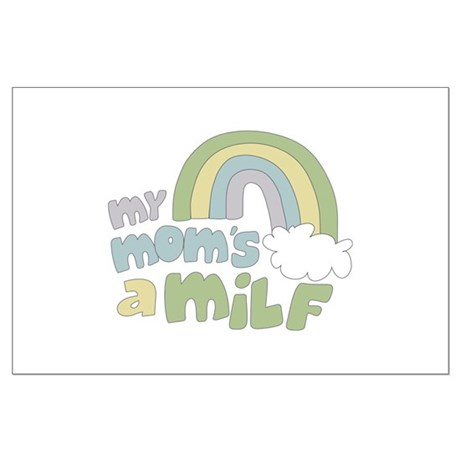 My Mom's A MILF Large Poster