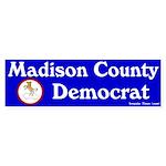 Madison County Democrat Bumpersticker