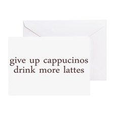 Give Up Cappucino Greeting Card