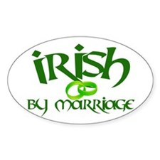 Irish by Marriage - Oval Decal