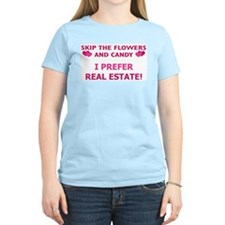 I Prefer Real Estate! T-Shirt