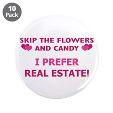 "I Prefer Real Estate! 3.5"" Button (10 pack)"