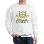 Queen Of The Court Tennis Sweatshirt