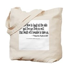 Laugh at the Odds Tote Bag