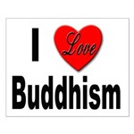 I Love Buddhism Small Poster