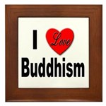 I Love Buddhism Framed Tile