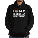 I Love My Hungarian Girlfrien Hoodie