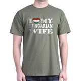 I Love My Hungarian Wife T-Shirt