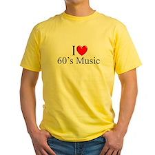 """""""I Love (Heart) 60's Music"""" T"""