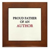 Proud Father Of An AUTHOR Framed Tile