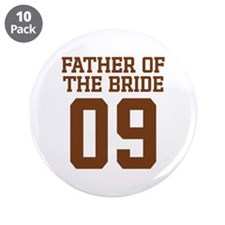 "Father of the Bride 09 3.5"" Button (10 pack)"