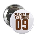 "Father of the Bride 09 2.25"" Button"
