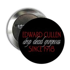 "Edward - Gorgeous Since 1918 2.25"" Button"