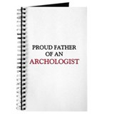 Proud Father Of An ARCHOLOGIST Journal