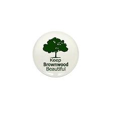 """Keep Brownwood Beautiful"" Mini Button (100 pack)"