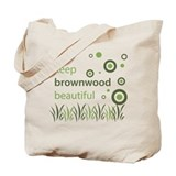 &quot;Keep Brownwood Beautiful&quot; Tote Bag