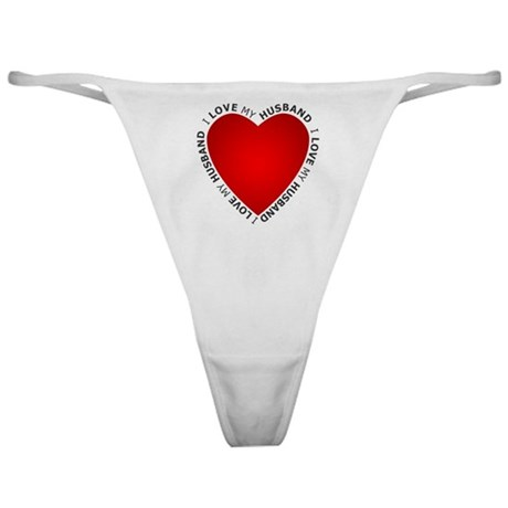 I Love My Husband - Classic Thong