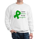 I WEAR GREEN for my Daughter Sweatshirt