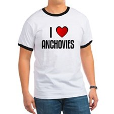 I LOVE ANCHOVIES T