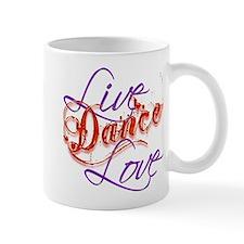 Live, Love, Dance Mug