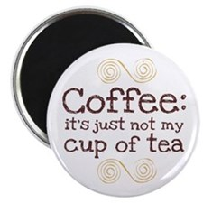 "Not My Cup Of Tea 2.25"" Magnet (100 pack)"