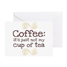 Not My Cup Of Tea Greeting Cards (Pk of 10)