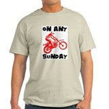 ON ANY SUNDAY.. T-Shirt