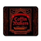 Coffin Makers Mousepad