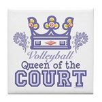 Queen Of The Court Volleyball Tile Coaster